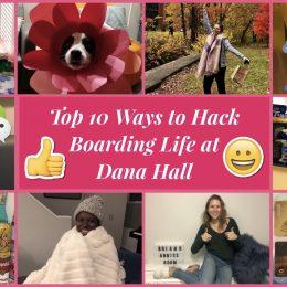 Dana Boarding: Life Hacks