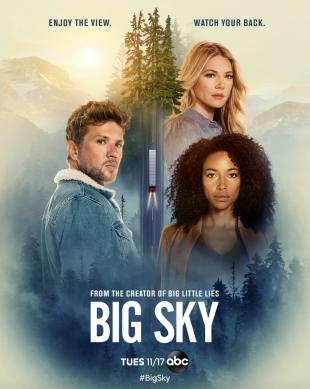 'Big Sky' is entertaining, suspenseful, and enlightening